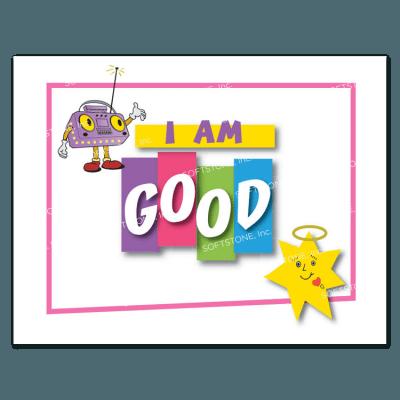 Affirmation Poster, I Am Good